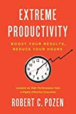 Buy Extreme Productivity: Boost Your Results, Reduce Your Hours from Amazon