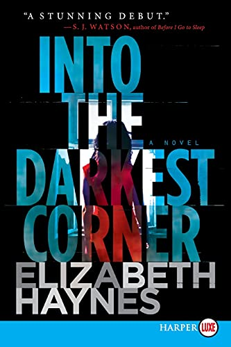 Into the Darkest Corner LP: A Novel