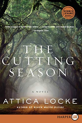 The Cutting Season LP: A Novel