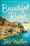 Cover Image of Beautiful Ruins: A Novel by Jess Walter published by Harper