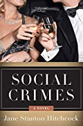 Social Crimes by Jane Stanton Hitchcock