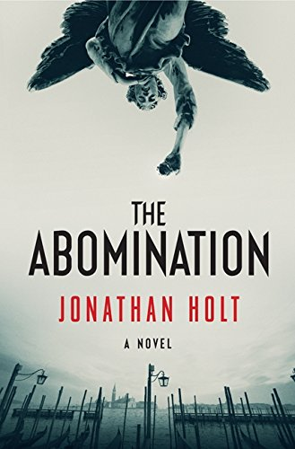 The Abomination: A Novel (Carnivia Trilogy, The), Holt, Jonathan
