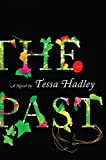 The Past: A Novel, Hadley, Tessa