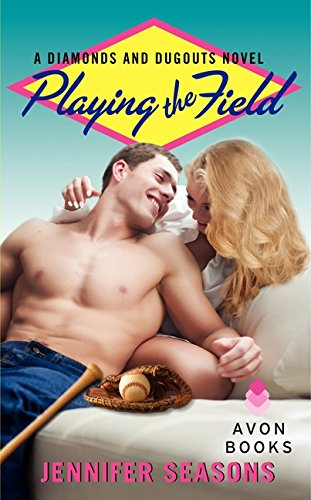PDF Playing the Field A Diamonds and Dugouts Novel