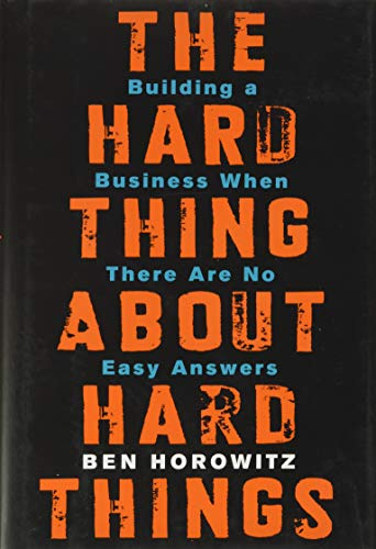 The Hard Thing About Hard Things Book Cover Picture