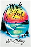 Made for Love by Alisa Nutting