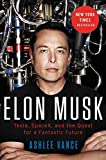 Buy Elon Musk: Tesla, SpaceX, and the Quest for a Fantastic Future from Amazon