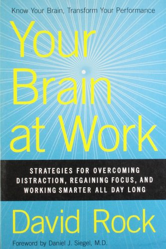 41. Your Brain at Work – David Rock; David Rock