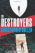 The Destroyers by Christopher Bollen
