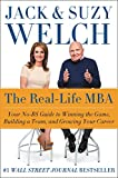 Buy The Real-Life MBA: Your No-BS Guide to Winning the Game, Building a Team, and Growing Your Career from Amazon