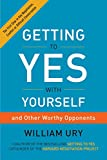 Buy Getting to Yes with Yourself: And Other Worthy Opponents from Amazon