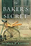 The Baker's Secret: A Novel, Kiernan, Stephen