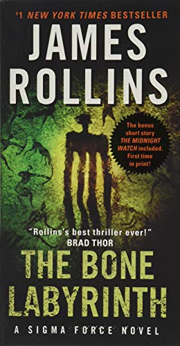 The Bone Labyrinth: A Sigma Force Novel (Sigma Force Novels) - James Rollins