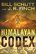The Himalayan Codex by Bill Schutt and J. R. Finch