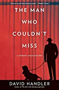 The Man Who Couldn't Miss by David Handler