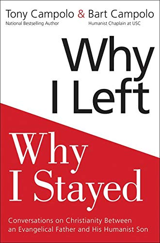 Why I Left, Why I Stayed by Tony Campolo and Bart Campolo
