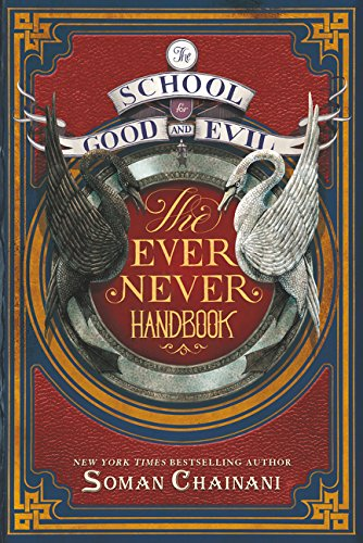 The School for Good and Evil: The Ever Never Handbook - Soman ChainaniMichael Blank
