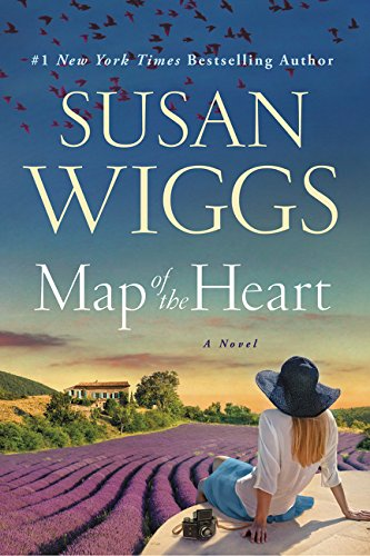 Map of the heart : a novel / Susan Wiggs.