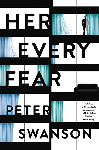 Her every fear / Peter Swanson.