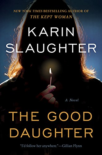 The good daughter : a novel / Karin Slaughter.