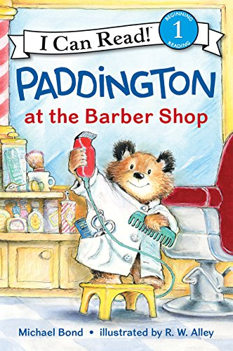 Paddington at the barber shop / Michael Bond ; illustrated by R.W. Alley.