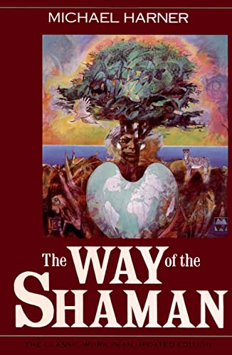 The Way of the Shaman, Harner, Michael