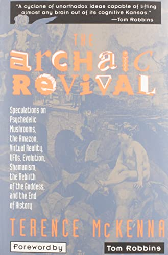 The Archaic Revival, by McKenna, T