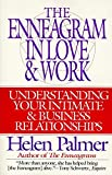 The Enneagram in Love and Work : Understanding Your Intimate and Business Relationships - book cover picture
