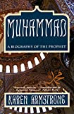 Muhammad : A Biography of the Prophet - by Karen Armstrong