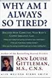 Why Am I Always So Tired: Discover How Correcting Your Body's Copper Imbalance Can: Keep Your Body from Giving Out Before Your Mind Does, Free You from Those Mid-Day Slumps, gi - book cover picture