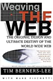 The Original Design and Ultimate Destiny of the World Wide Web