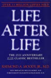 Life After Life: The Investigation of a Phenomenon -- Survival of Bodily Death