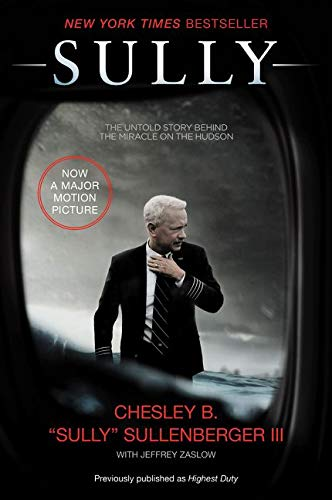 Sully: My Search for What Really Matters - Chesley B., III Sullenberger, Jeffrey Zaslow