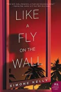 Like a Fly on the Wall by Simone Kelly