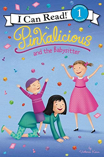 Pinkalicious and the babysitter / by Victoria Kann.