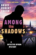 Among The Shadows by Bruce Robert Coffin