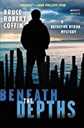Beneath the Depths by Bruce Robert Coffin