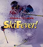 Warren Miller's Ski Fever! by Dick Needham