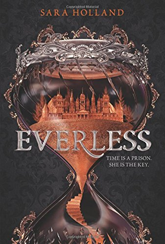 Everless / Sara Holland.