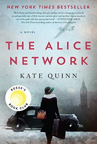 The Alice network : a novel / Kate Quinn.