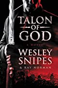 Talon of God by Wesley Snipes and Ray Norman