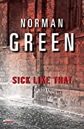 Sick Like That by Norman Green