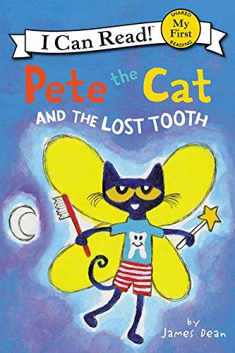 Pete the cat and the lost tooth / by James Dean.