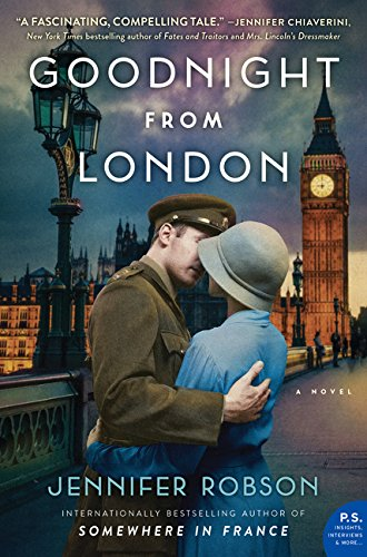 Goodnight from London : a novel / Jennifer Robson.