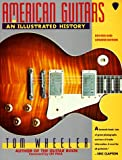 American Guitars: An Illustrated History - book cover picture