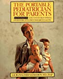 The Portable Pediatrician for Parents - book cover picture