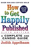 How to Get Happily Published, Fifth Edition : Complete and Candid Guide, A (How to Get Happily Published) - book cover picture