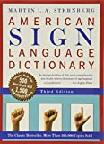 American Sign Language Dictionary, Third Edition, Martin L.A. Sternberg