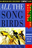 All the Song Birds: Western Trailside <br> (American Bird Conservancy Compact Guide) by Jack L. Griggs