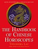 Everything Astrology Book: The Handbook of Chinese Horoscopes (4th Edition)